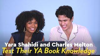 Yara Shahidi and Charles Melton Test Their YA Book Knowledge