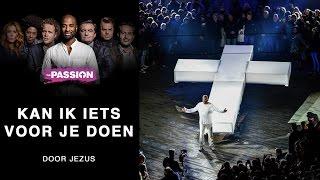 Het slotlied van The Passion 2017 vanuit Leeuwarden is 'Kan ik iets...