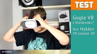 Test gogli VR z Biedronki - Hykker VR Glasses 3D