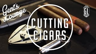3 Ways to Cut a Cigar (Punch Cut, V-Cut, Guillotine) || Gent's Lounge