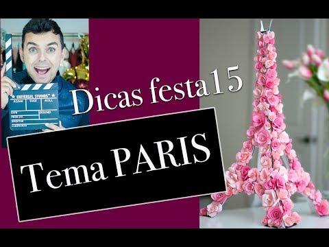Festa de 15 anos Tema Paris