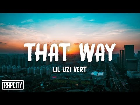 lil-uzi-vert---that-way-(lyrics)