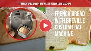 Making French Bread with Brevi…