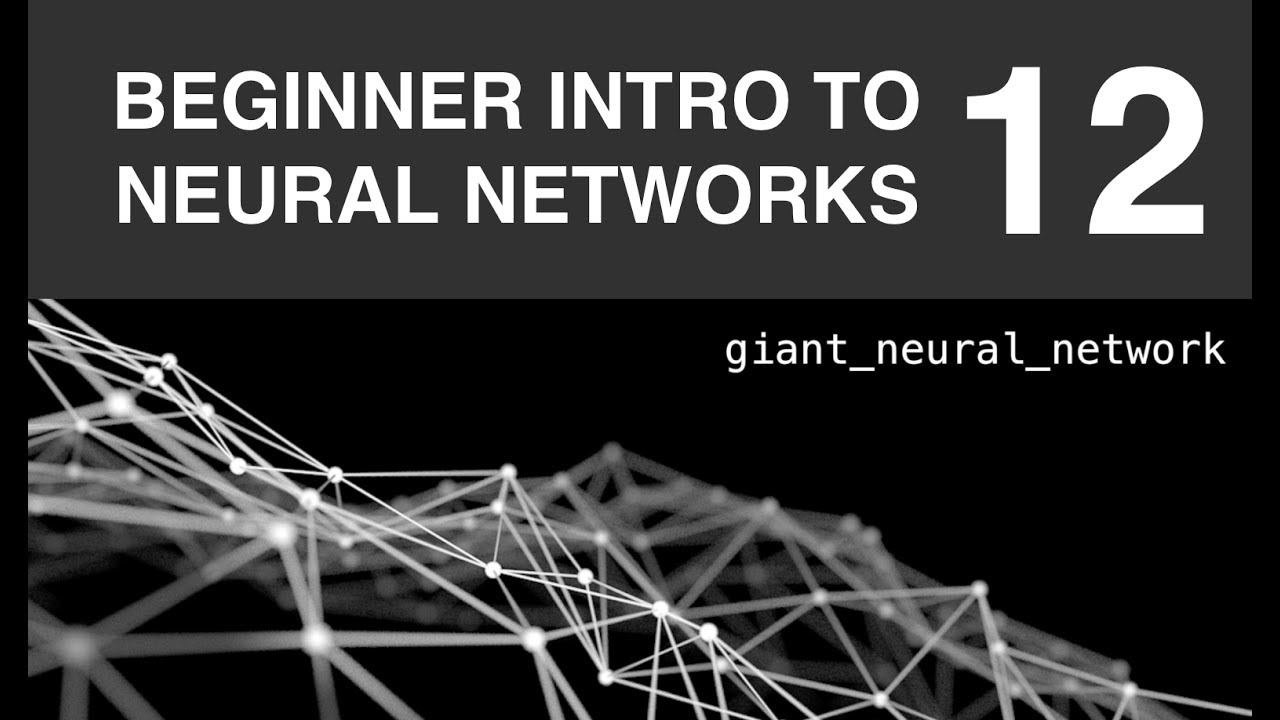Beginner Intro to Neural Networks 12: Neural Network in Python from Scratch