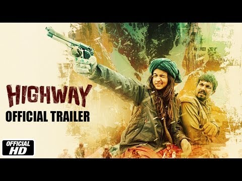 Highway | Official Trailer | Alia Bhatt,...