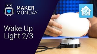 Set Up and Configure a Wake Up Light with Home Assistant (2/3)