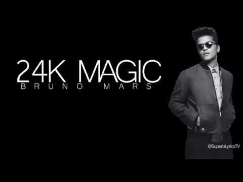 Bruno Mars : 24K Magic - Lyrics