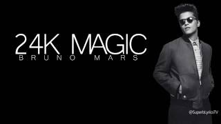 Bruno Mars : 24K Magic - Lyrics
