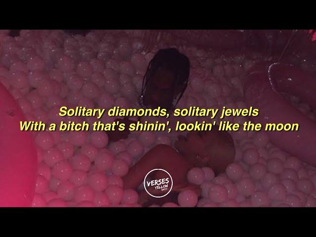 Solitaires - Future ft Travis Scott | Lyrics