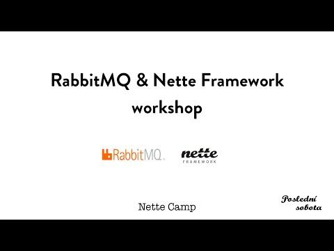 NetteCamp: RabbitMQ + Nette Framework workshop