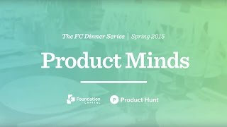 Ben Rubin, Co-Founder of Meerkat & Erik Torenberg of Product Hunt at our Product Minds Dinner