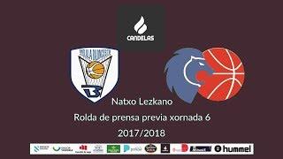 Video Natxo Lezkano RP previa Melilla - Cafés Candelas 2017/2018