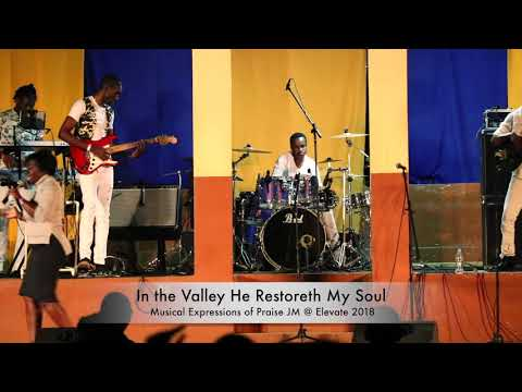 In the Valley He Restoreth My Soul - Mrs Marshall
