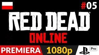 Red Dead Online PL  #5 (odc.5 Fabuła)  Ostatnia misja w becie | RDO Gameplay po polsku