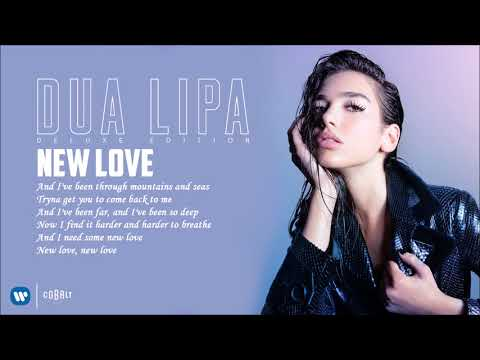 Dua Lipa - New Love - Official Audio Release