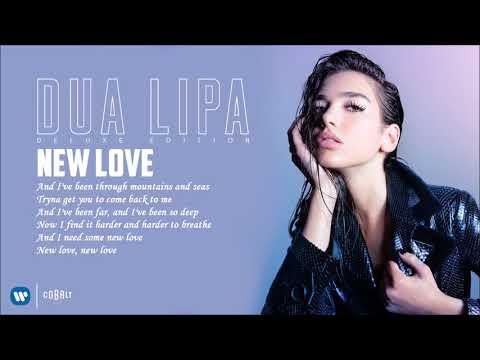 Dua Lipa - New Love - Official Audio Release