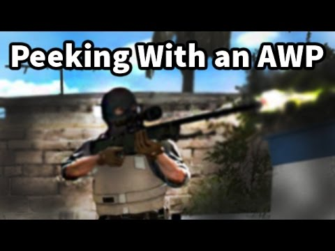 Peeking with an AWP - Advanced Tutorial - (CS:GO Tutorial)