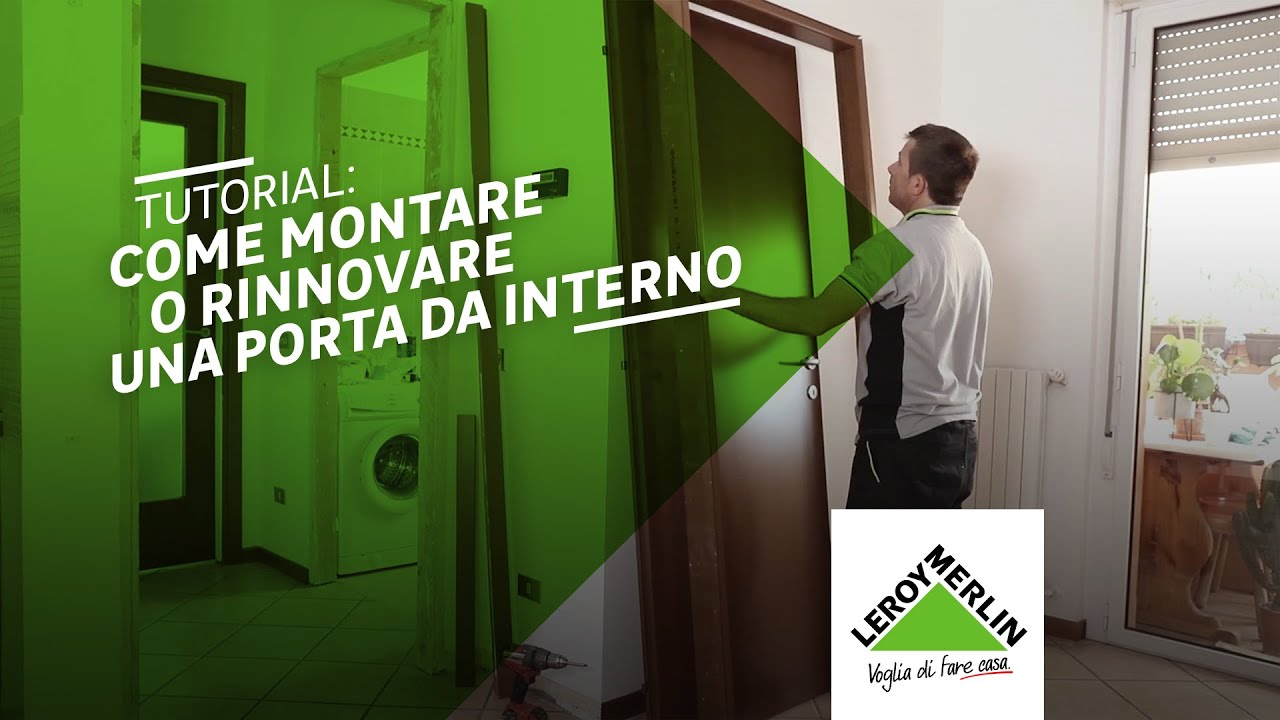 Come rinnovare o montare una porta da interno tutorial for Porte bianche leroy merlin