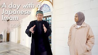 A day with Japanese Imam | Ahmad Maeno