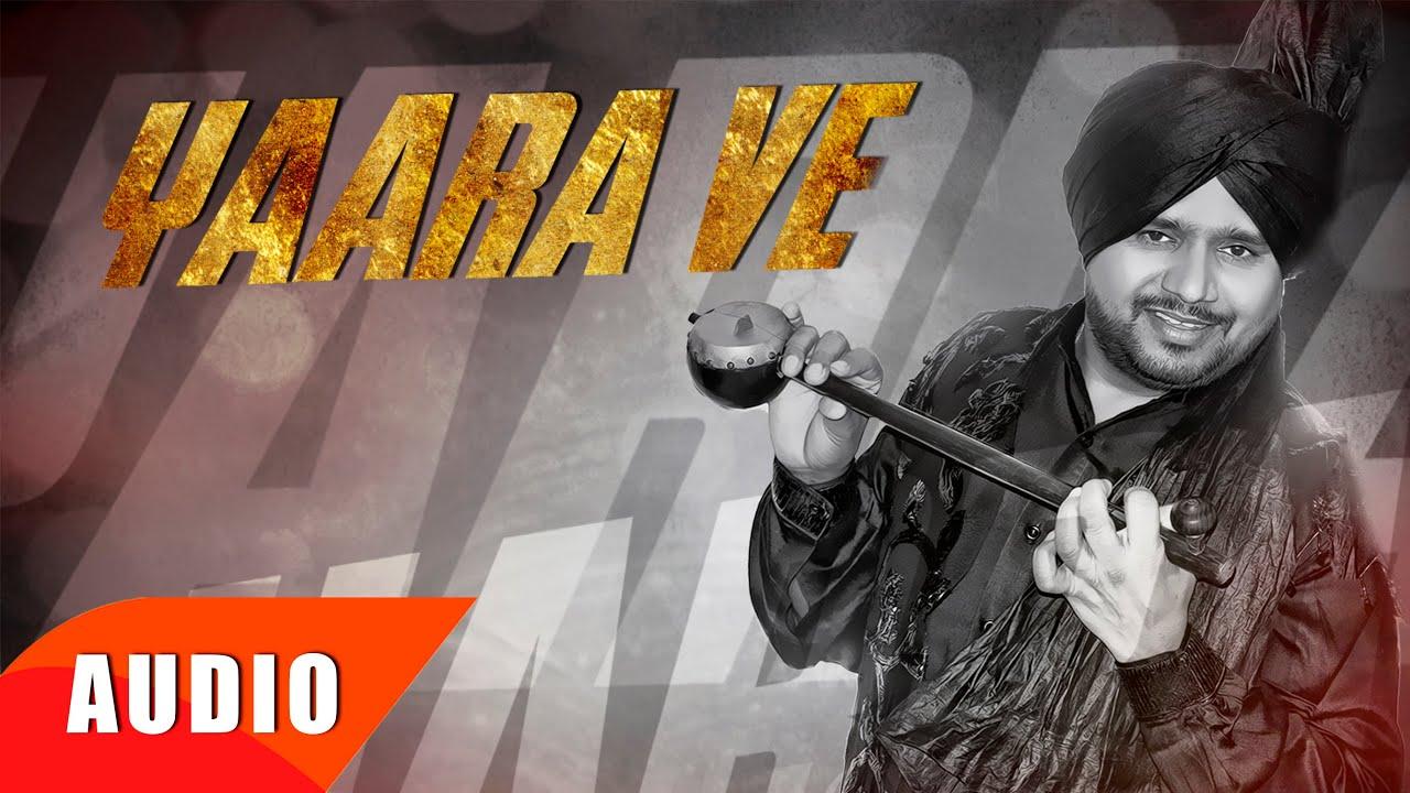 yaara ve full audio song karamjit anmol punjabi song collection speed records youtube