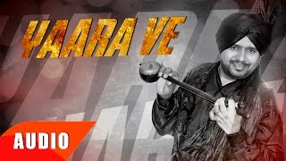 yaara-ve-full-audio-song-karamjit-anmol-punjabi-song-collection-speed-records