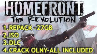 HOMEFRONT THE REVOLUTION|PC GAME(REPACK +ISO+CRACK ONLY)|100% WORKING & UPDATED 2017|