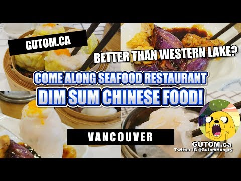DIM SUM! COME ALONG SEAFOOD CHINESE RESTAURANT | Vancouver Food Guide Reviews - Gutom.ca