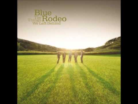 Don't Let The Darkness (in your head) - Blue Rodeo