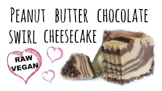 How To Make Pb Chocolate Swirl Cheesecake | Raw Vegan