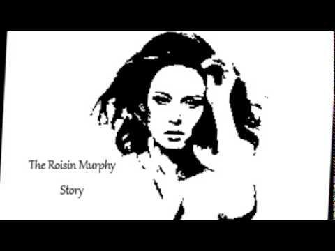 The Róisín Murphy Story