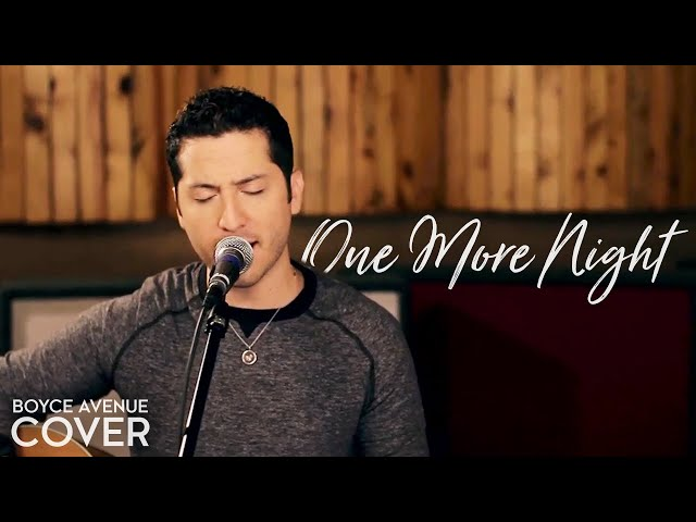 maroon-5-one-more-night-boyce-avenue-acoustic-cover-on-itunes-boyceavenue