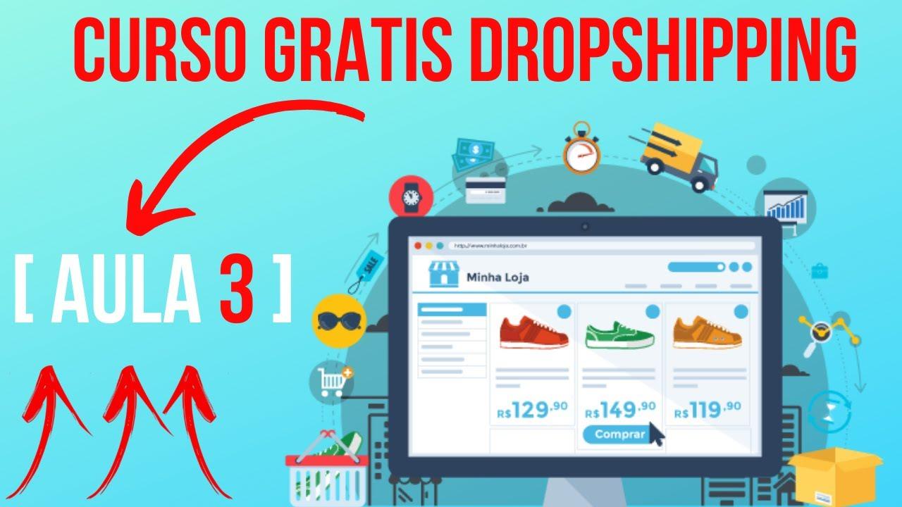 curso gratis dropshipping Aula 3 |  curso online | como fazer dropshipping