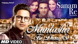 Muntashir Ki Diary Se: SANAM RE  | Episode 10 | Manoj Muntashir |  T-Series