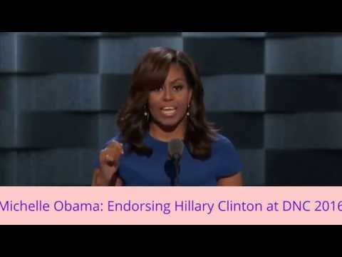 """Michelle Obama (First lady) : Endorsing """" Hillary Clinton""""  for 2016 Presidency at DNC 