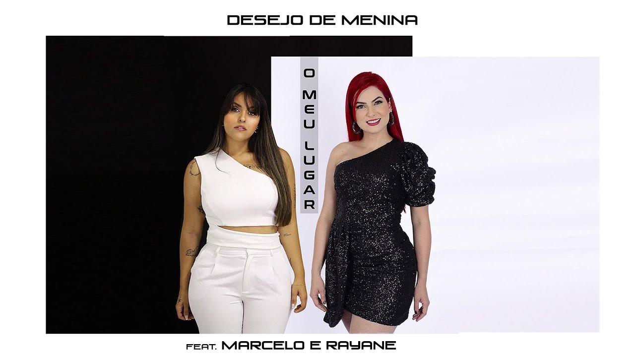 O meu lugar - Desejo de menina feat. Marcelo e Rayane [4x4]