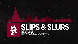[Trap] - Slips & Slurs - Restless (feat. Anna Yvette) [Monstercat EP Release]