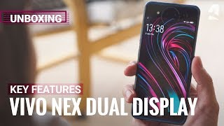 Vivo Nex Dual Display Edition: Unboxing and hands-on