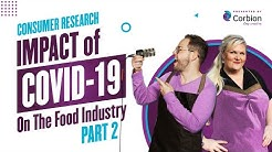 EP3: Consumer Research (Part Two) Impact of Covid-19 on the Food Industry