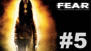 F.E.A.R. Ultimate Shooter Edition - Interval 03 [3/4]