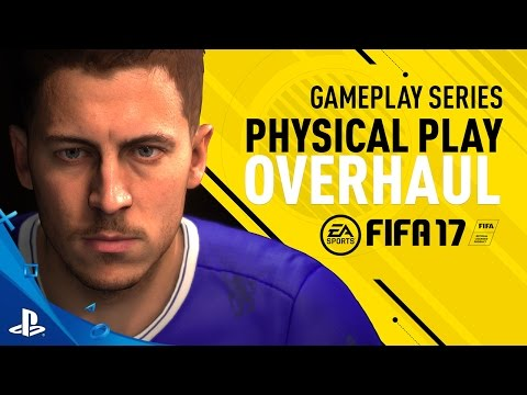 FIFA 17 - Gameplay Features: Physical Play Overhaul - Eden Hazard Trailer | PS4