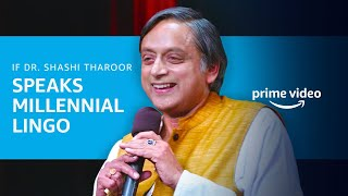 Dr. Shashi Tharoor's Stand-up Comedy - Millennial Lingo | One Mic Stand | Amazon Prime Video
