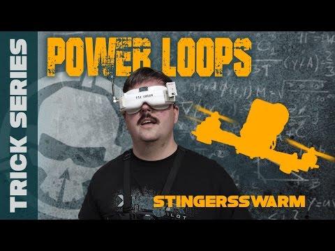Power Loops with StingersSwarm Trick Series