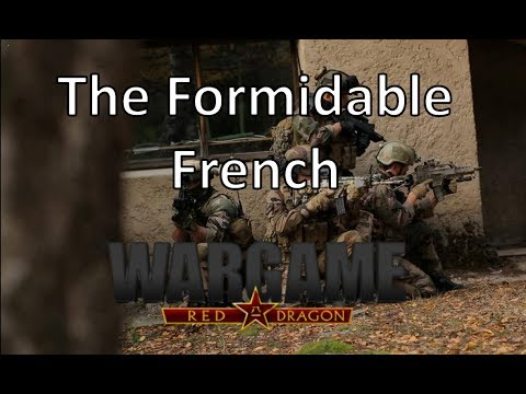 Wargame Red Dragon - The Formidable French