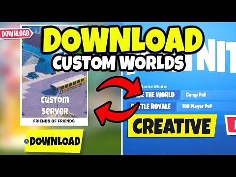 How To Download Fortnite Creative Mode Custom Server World Maps
