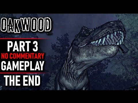 Oakwood Gameplay - Part 3 ENDING (No Commentary)