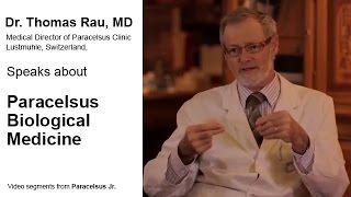 Dr Thomas Rau Speaks about Biological Medicine