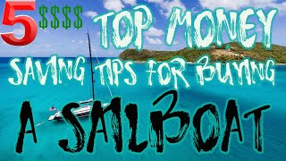 Buying a sailboat, TΟP 5 tips and tricks to save money