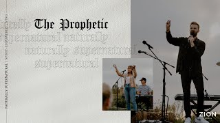 The Prophetic | Pastor Jon | Zion Church 2020