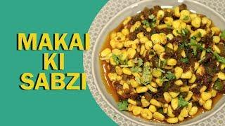 Makai Ki Sabzi | Corn Masala Sabzi | मकई की सब्ज़ी | Masala Corn Sabzi | Food Tak