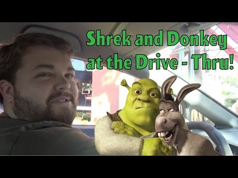 Shrek and Donkey at the Drive - Thru
